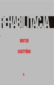 okładka Rehabilitacja, Książka | Wiktor Osiatyński