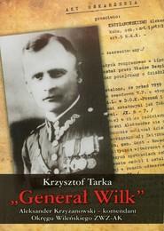 okładka Generał Wilk, Książka | Tarka Krzysztof