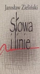 okładka Słowa i linie, Książka   Zieliński Jarosław