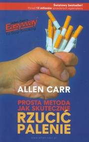 okładka Prosta metoda jak skutecznie rzucić palenie, Książka | Carr Allen