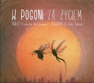 okładka W pogoni za życiem, Książka | Przemysław Wechterowicz