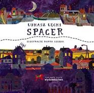 okładka Spacer, Książka | Łęcki Łukasz