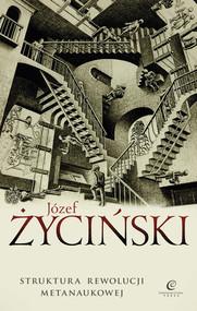 okładka Struktura rewolucji metanaukowej, Książka | Józef Życiński