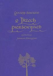 okładka O trzech pierścieniach, Książka | Giovanni Boccaccio