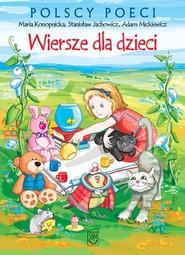 okładka Wiersze dla dzieci, Książka | Maria Konopnicka, Stanisław Jachowicz