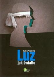 okładka Luz jak światło, Książka | Osorio Elsa