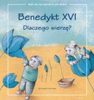 okładka Dlaczego wierzę?, Książka | Benedykt XVI