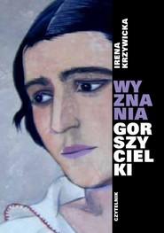 okładka Wyznania gorszycielki, Książka | Irena Krzywicka