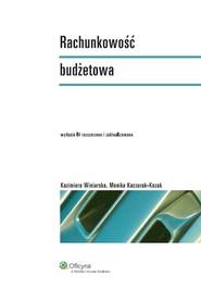 okładka Rachunkowość budżetowa, Książka | Monika Kaczurak-Kozak, Kazimiera Winiarska