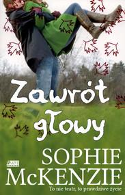 okładka Zawrót głowy, Książka | Sophie McKenzie
