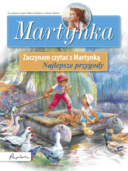 okładka Martynka Zaczynam czytać z Martynką Najlepsze przygody, Książka   Gilbert Delahaye