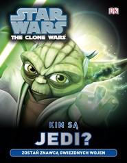 okładka Star Wars Kim są Jedi, Książka |