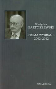 okładka Pisma wybrane 2002-2012 Tom 6, Książka | Władysław Bartoszewski