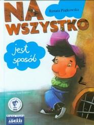 okładka Na wszystko jest sposób, Książka | Renata  Piątkowska