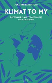 okładka Klimat to my, Ebook | Jonathan Safran Foer