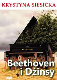 okładka Beethoven i dżinsy, Książka | Siesicka Krystyna