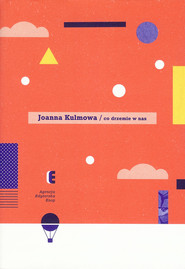 okładka Co drzemie w nas, Książka | Kulmowa Joanna
