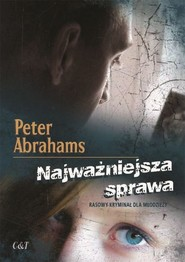 okładka Najważniejsza sprawa, Książka   Abrahams Peter