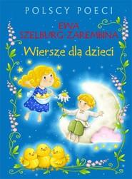 okładka Polscy poeci Wiersze dla dzieci, Książka | Szelburg-Zarembina Ewa