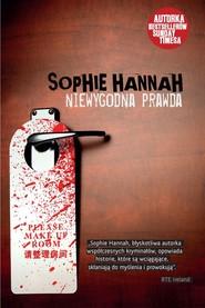 okładka Niewygodna prawda, Książka | Sophie Hannah