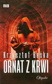 okładka Ornat z krwi, Książka | Krzysztof Beśka