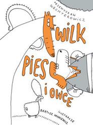 okładka Wilk Pies i Owce, Książka | Przemysław Wechterowicz