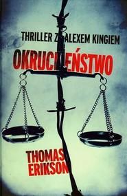 okładka Okrucieństwo, Książka | Thomas Erikson