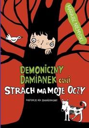 okładka Demoniczny Damianek, czyli strach ma moje oczy Tom 2, Książka | Mariusz Niemycki