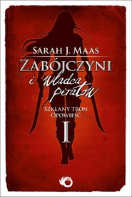 okładka Zabójczyni i władca piratów, Książka   Sarah J. Maas
