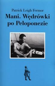 okładka Mani Wędrówki po Peloponezie, Książka | Patrick Leigh Fermor