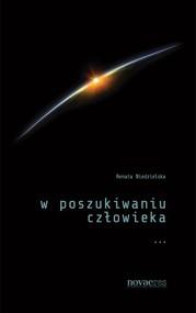 okładka W poszukiwaniu człowieka, Książka   Niedzielska Renata