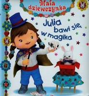 okładka Julia bawi się w magika, Książka | Emilie Beaumont, Nathalie Belineau, Christelle Mekdjian