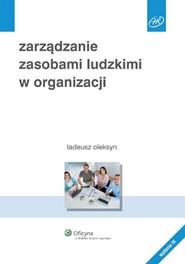 okładka Zarządzanie zasobami ludzkimi w organizacji, Książka   Tadeusz  Oleksyn