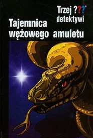 okładka Trzej detektywi Tajemnica wężowego amuletu, Książka | Buchna Hendrik