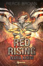 okładka Red Rising: Złota krew, Książka | Pierce Brown