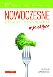 okładka Nowoczesne zasady odżywiania w praktyce, Książka | Campbell Leanne