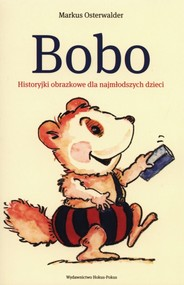 okładka Bobo Historyjki obrazkowe dla najmłodszych, Książka | Osterwalder Markus