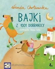 okładka Bajki z 1001 dobranocy, Książka | Chotomska Wanda
