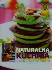 okładka Kuchnia naturalna, Książka | Małgorzata Puzio