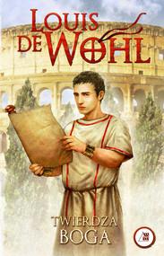 okładka Twierdza Boga, Książka   Wohl Louis