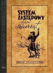 okładka System zastępowy dla dziewcząt, Książka | Roland E. Philipps