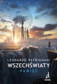 okładka Wszechświaty część 2 Pamięć, Książka | Patrignani Leonardo