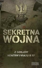okładka Sekretna wojna Z dziejów kontrywiadu II RP, Książka |