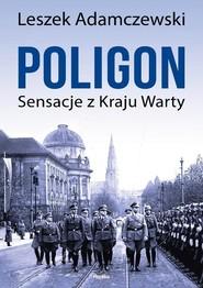 okładka Poligon Sensacje z Kraju Warty, Książka | Adamczewski Leszek