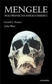 okładka Mengele Polowanie na anioła śmierci, Książka | Gerald L. Posner, John Ware