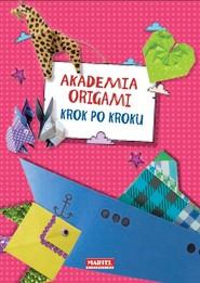 okładka Akademia Origami Krok po kroku Krok po kroku, Książka   Kędzior Ewa