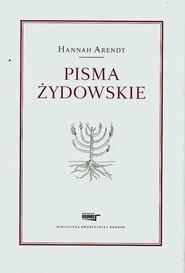 okładka Pisma żydowskie, Książka | Hannah  Arendt