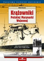 okładka Krążowniki Polskiej Marynarki Wojennej, Książka | Koszela Witold