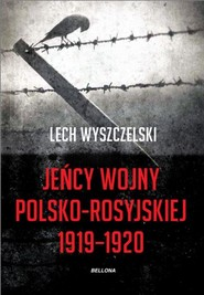 okładka Jeńcy wojny polsko-rosyjskiej 1919-1920, Książka | Wyszczelski Lech