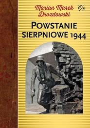 okładka Powstanie sierpniowe 1944, Książka | Marian Marek Drozdowski